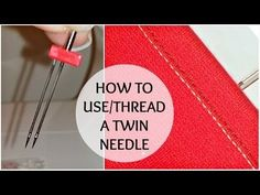 Overcome your fear of sewing with a double needle - YouTube
