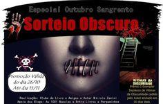 ALEGRIA DE VIVER E AMAR O QUE É BOM!!: [DIVULGAÇÃO DE SORTEIOS] - [Outubro Sangrento] Sor...