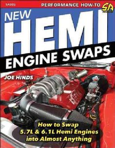 New Hemi Engine Swaps: How to Swap 5.7l & 6.1l Hemi Engines into Almost Anything (Paperback)