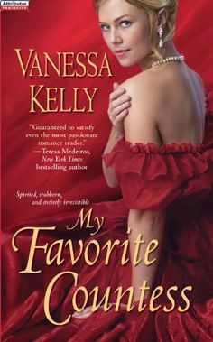 My Favorite Countess by Vanessa Kelly, http://www.amazon.com/dp/B004NEW5BG/ref=cm_sw_r_pi_dp_YTV5qb0Z2VYAB