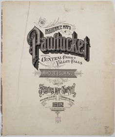 Sanborn Insurance maps of PAWTUCKET, RI 1902 #typography #lettering