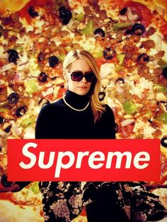 """Every time you hear supreme. 