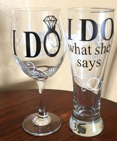 I Do / I Do What She Says Wedding Wine Glass& Pilsner Glass Set This unique design is the perfect pair of drinking glasses for any husband and wife for their wedding or any holiday or occasion! Available in wine or pilsner glass or beer mug. Perfect Wedding, Dream Wedding, Wedding Day, Wedding Stuff, Wedding Venues, 25th Wedding Anniversary Party Ideas, Wedding Reception, Wedding Music, Spring Wedding