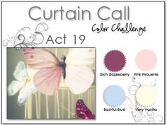 Stacey's Stamping Stage: Curtain Call Color Challenge: Act 19. Rich Razzleberry, Pink Pirouette, Bashful Blue, Vanilla