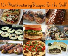 10+ Mouthwatering Recipes For The Grill