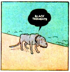 She was only a Gray Dog, but she had the Black Thoughts.