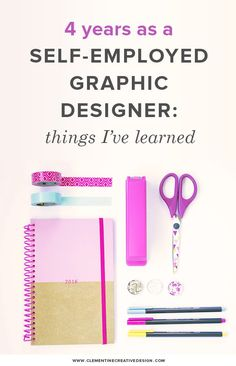 Things I've Learned After 4 Years as a Self-Employed Graphic Designer