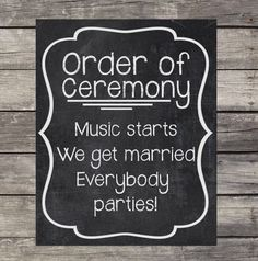 Order of Ceremony Chalkboard Wedding Sign 8x10 by OurLittleMoments, $2.00