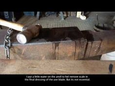 Forging a Small Axe, The Blacksmith at Swallow Forge. Part 1