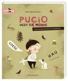 Pucio uczy się mówić / book on Behance Poland Language, Baby Olivia, Olivia Rose, Moritz, Little Girl Gifts, Jobs Apps, Freelance Illustrator, Online Portfolio, John Green