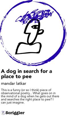 A dog in search for a place to pee by mandar latkar https://scriggler.com/detailPost/story/44480