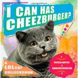 I Can Has Cheezburger?: A LOLcat Colleckshun (Paperback)By Professor Happycat