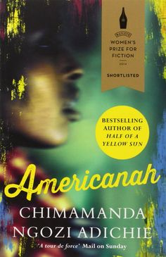 movieschocolatebooks: Americanah or the lesson of self-invention