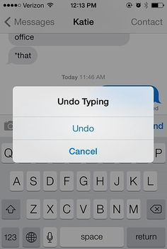 "iPhone hack - Shake your phone to delete a text - Did you change your mind about that text you just tapped in? Shake your phone, and an ""Undo Typing"" box will come up. If you change your mind after you've hit Undo, shake your phone again for a handy ""Redo Typing"" box. - Things You Didn't Know Your iPhone Could Do"