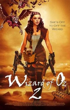 wizard of oz 2; not sure this is continuing the original message, but would be cool.