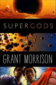 Book Review: Supergods, by Grant Morrison #books #review #superhero