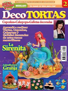 2014- Revista n°2 de Decoración de Tortas de ediciones Bienvenidas