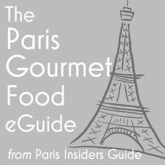 Paris Gourmet Food Guide