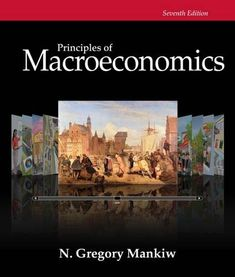 Principles of Macroeconomics (Mankiw's Principles of Economics)