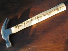 Engrave a hammer - great fathers day gift. http://torontolaserservices.com/ or importers gift in woodbridge