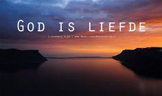 Wij hebben Gods liefde, die in ons is, leren kennen en vertrouwen daarop. God is liefde. Wie in de liefde blijft, blijft in God, en God blijft in hem. 1 Johannes 4:16  #Betrouwbaarheid, #DeVader, #God, #Liefde  https://www.dagelijksebroodkruimels.nl/1-johannes-4-16/