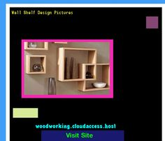 Wall Shelf Design Pictures 223635 - Woodworking Plans and Projects!