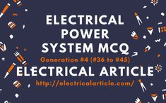 Electrical Power System Mcq Generation 4 Electrical Article In 2020 Electricity Generation Mcq