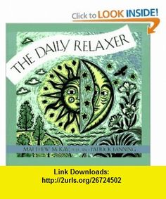 The Daily Relaxer (9781572240698) Patrick Fanning, Matthew McKay , ISBN-10: 1572240695  , ISBN-13: 978-1572240698 ,  , tutorials , pdf , ebook , torrent , downloads , rapidshare , filesonic , hotfile , megaupload , fileserve