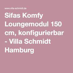 Sifas Komfy Loungemodul 150 cm, konfigurierbar - Villa Schmidt Hamburg