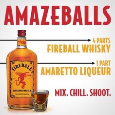 Amazeballs shot : Fireball whiskey and Amaretto
