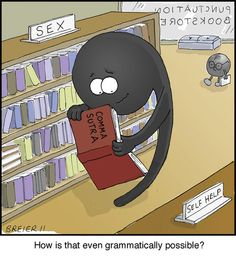 Don't twist your grammar and punctuation into positions they should not be in.
