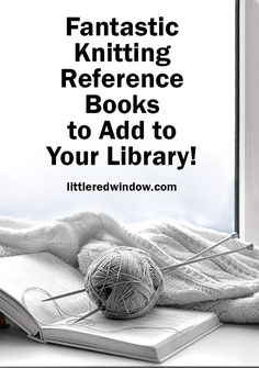 Check out these fantastic and thorough knitting reference books and have everything you need to know for your next knitting project right at your fingertips! Snood Knitting Pattern, Fair Isle Knitting Patterns, Knitting Designs, Knitting Projects, Crochet Books, Knitting Books, Baby Hat Patterns, How To Purl Knit, Fiber Art