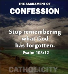 What about the Penance we have to do? How can you forget what you are doing it for? And no, that little prayer that most priests give after your Confession, that's not all you're supposed to do.