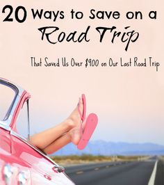 Check out these 20 Ways to Save on a Road Trip, That Saved Us Over $900 on Our Last Road Trip!