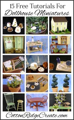 15 Free Tutorials For One Inch Scale Dollhouse Miniatures! Try your hand at painting and aging techniques, kit assembly, clay food, living miniature gardens, paper flowers, and more.