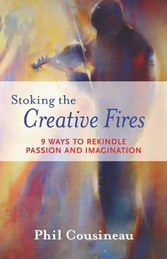 "Phil Cousineau was interviewed in Episode 1 of ""Creative Spirit"" and spoke about his wonderful book ""Stoking the Creative Fires: 9 Ways to Rekindle Passion and Imagination."""