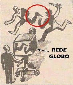 Rede Globo de TV: a distorção e a manipulação sem fim do noticiário, por interesses escusos e inconfessáveis.
