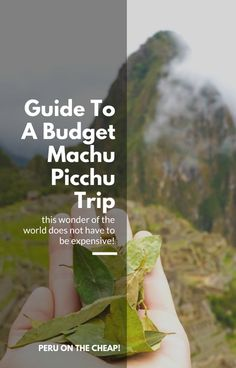 Guide To Machu Picchu on a budget! machu pichu peru beautiful places, machu picchu peru machu picchu tickets machu picchu tours machu picchu history machu picchu hike machu picchu architecture machu picchu animals machu picchu altitude machu picchu by train machu picchu bus machu picchu best time to visit