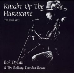 December 8: Bob Dylan - Night of The Hurricane, New York 1975