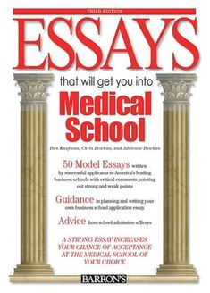 Essays That Will Get You into Medical School (Barron's Essays That Will Get You Into Medical School)/Dan Kaufman, Chris Dowhan, Adrienne Dowhan Pa School, Medical School, School Tips, Medical Students, Nursing Students, Nursing Schools, Nursing Student Quotes, School Application, School Motivation