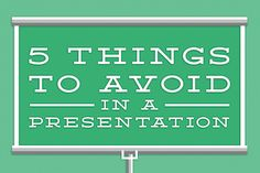5 Presentation Mistakes Not to Make