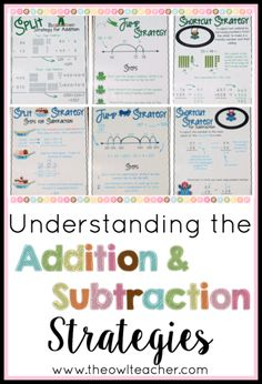 """The Common Core State Standards reference several """"different"""" strategies for addition and subtraction, but when you really research them, you discover that there are really only three strategies. In this post, I teach you about the split strategy, the jump strategy, and the shortcut strategy. Get all of the details here!"""