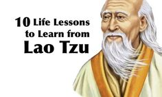 10 Life Changing Lessons To Learn From Lao Tzu