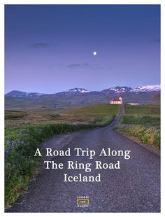 Iceland: Why it drives me crazy (and why I want to go on a road trip along the Ring Road there).