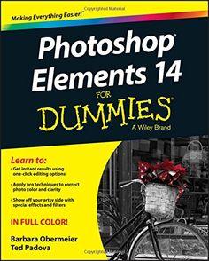 Photoshop Elements 14 For Dummies by Barbara Obermeier http://www.amazon.com/dp/1119131944/ref=cm_sw_r_pi_dp_dbBswb0Z4TGVA