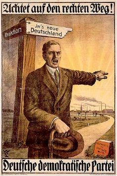 "DDP, Wahlplakat 1919 DDP, election poster 1919 ""Stay on the right way!"" ""< Reaction,""> new germany"""