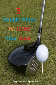 5 simple steps to correct your golf slice today! Learn how to cure a golf slice and hit your driver straighter than you ever have before. Slice - how to hit a driver straight off the tee. Golf Lessons For Beginners Near Me Golf Slice, Golf Chipping Tips, Golf Ball Crafts, Golf Breaks, Golf Putting Tips, Used Golf Clubs, Golf Club Sets, Best Golf Courses, Golf Drivers