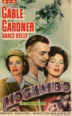 Mogambo 1953 di John Ford, con Clark Gable, Ava Gardner e Grace Kelly. Old Movie Posters, Classic Movie Posters, Cinema Posters, Film Posters, Classic Movies, Old Movies, Vintage Movies, Great Movies, Indie Movies