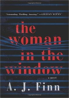 Amazon.com: The Woman in the Window: A Novel (9780062678416): A. J. Finn: Books
