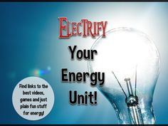 "Don't let your energy unit run out of ""juice""! Check out the terriftic links below to energy videos, activities and just plain fun stuff to give your energy unit SPARK!"